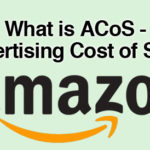 What is ACoS – Advertising Cost of Sales – What does it mean? Amazon FBA